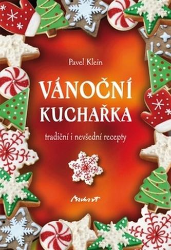 Vánoční kuchařka - tradiční i nevšední r