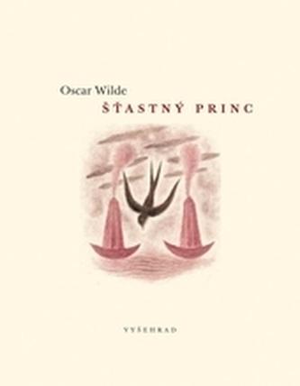 Šťastný princ - Oscar Wilde
