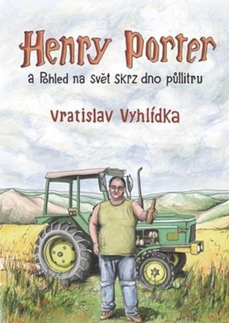 Henry Porter a Pohled na svět skrz dno p