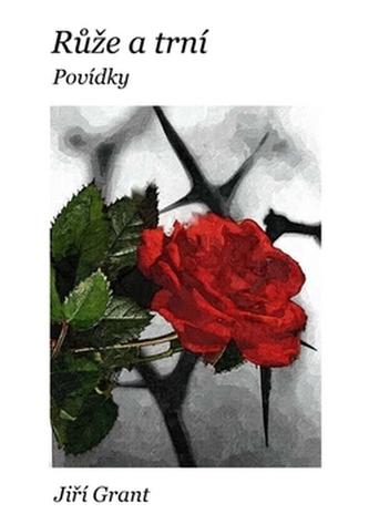 Růže a trní