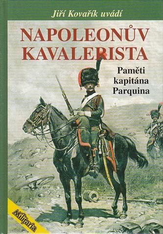 Napoleonův kavalerista - Jiří Kovařík
