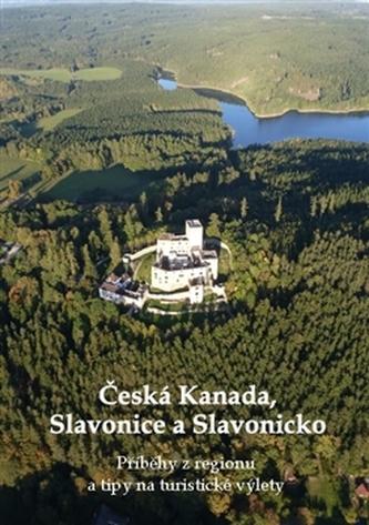 Česká Kanada, Slavonice a Slavonicko