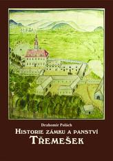 Historie zámku a panství Třemešek