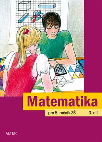 Matematika pro 5. ročník ZŠ 3.díl