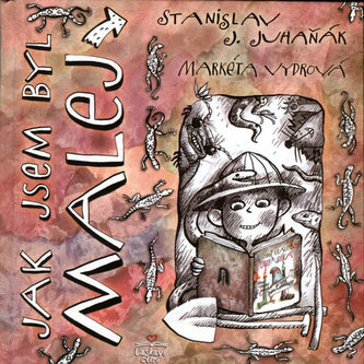 Jak jsem byl malej - Stanislav Juhaňák