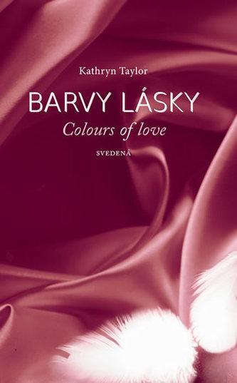 Barvy lásky / Colours of love 4 - Svedená