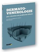 Dermatovenerologie pro všeobecné praktické lékaře