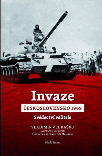 Invaze Československo 1968 - Svědectví velitele