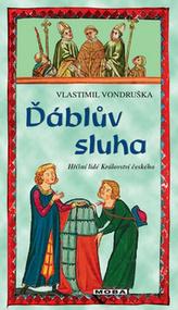 Ďáblův sluha - Hříšní lidé Království českého