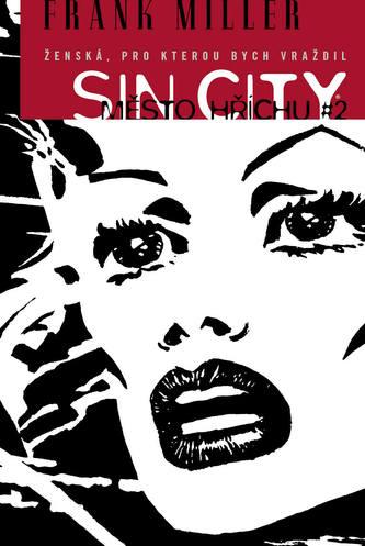 Sin City 2 - Ženská, pro kterou bych vraždil