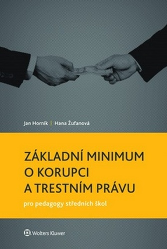 Základní minimum o korupci a trestním právu pro pedagogy středních škol - Náhled učebnice