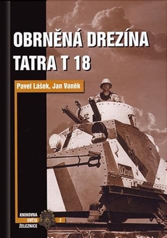 Obrněná drezína Tatra T18 - Pavel Lášek