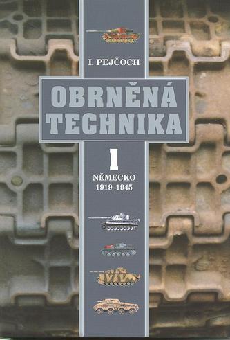 Obrněná technika 1 – Německo 1919 – 1945