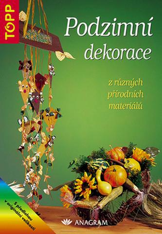 Podzimní dekorace z různých přírodních materiálů - neuveden