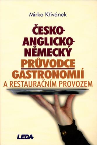 česko-anglicko-německý průvodce gastronomií a restauračním provozem - Náhled učebnice