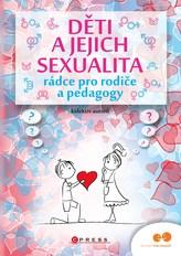 Děti a jejich sexualita - rádce pro rodiče a pedagogy