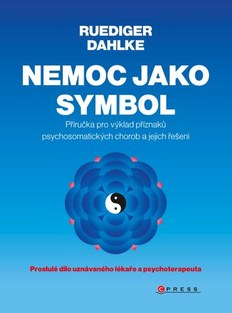 Nemoc jako symbol - Rüdiger Dahlke