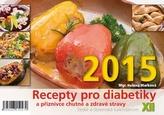 Recepty pro diabetiky XII - stolní kalendář 2015
