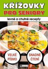 Křížovky pro seniory Levné a chutné recepty