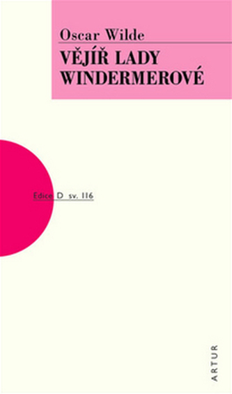 Vějíř lady Windermerové - Oscar Wilde
