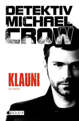 Detektiv Michael Crow Klauni
