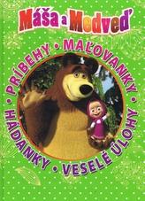 Máša a medveď Príbehy. Maľovánky. Hádanky. Veselé úlohy