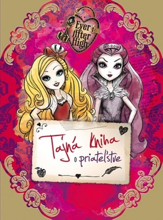 Ever After High Tajná kniha o priatežstve