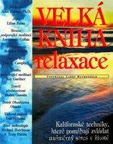 Velká kniha relaxace