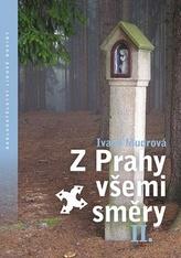 Z Prahy všemi směry 2