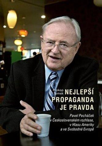 Nejlepší propaganda je pravda