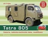 Tatra 805 - historie, takticko–technická data, modifikace