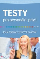 Testy pro personální práci - Jak je správně vytvářet a používat