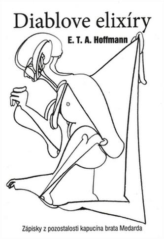 Diablove elixíry - Ernst T. A. Hoffmann