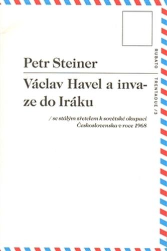 Václav Havel a invaze do Iráku