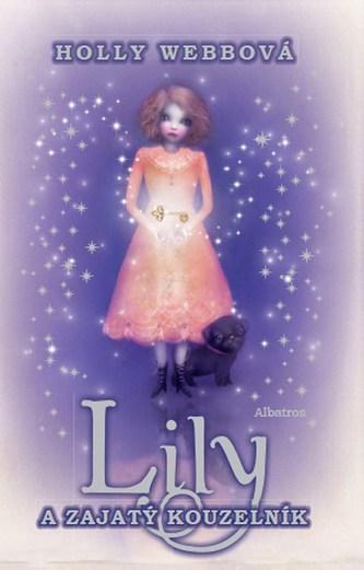 Lily a zajatý kouzelník