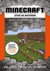 Minecraft - staň se mistrem!