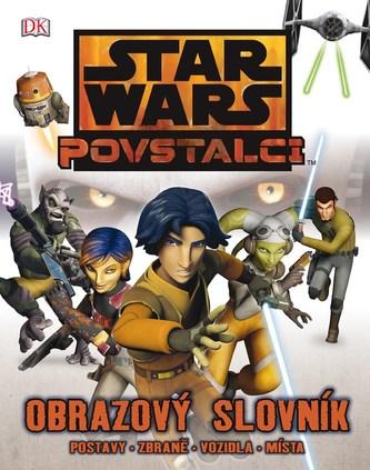 Star Wars - Rebelové - Obrazový průvodce