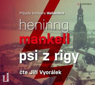 Psi z Rigy - CD mp3 (Čte Jiří Vyorálek)