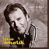 Jakub Smolík - Chci ti říct… - CD