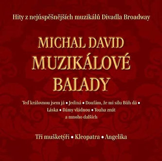 Michal David - Muzikálové balady - CD