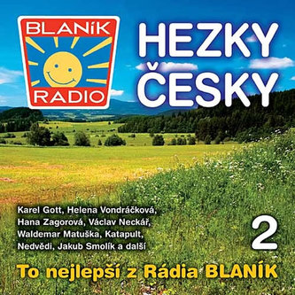 Rádio Blaník - Hezky česky - 2 CD