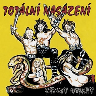 Totální nasazení - Crazy Story- CD