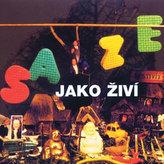 Saze - Saze jako živí - CD