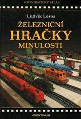 Železniční hračky minulosti