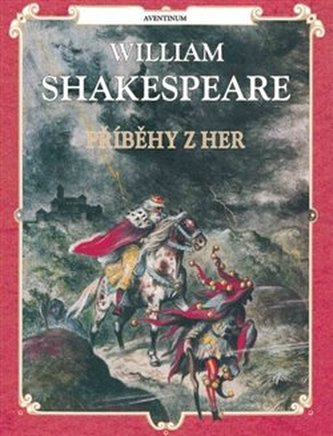 Příběhy z her - Shakespeare - Jan Hendriks