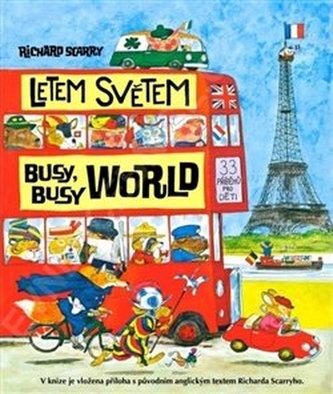 Letem světem - busy busy world