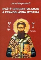 Svätý Gregor Palamas a pravoslávna mystika