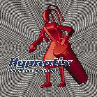 Hypnotix - Where the Spirit Lives - CD