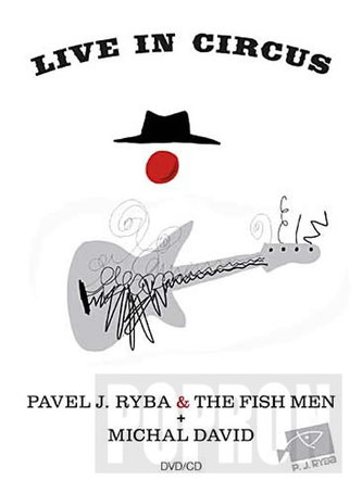 Michal David & Pavel J. Ryba & The Fish - Live in Circus - DVD+CD - neuveden
