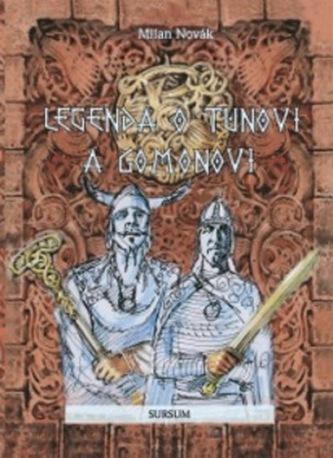 Legenda o Tunovi a Gomonovi